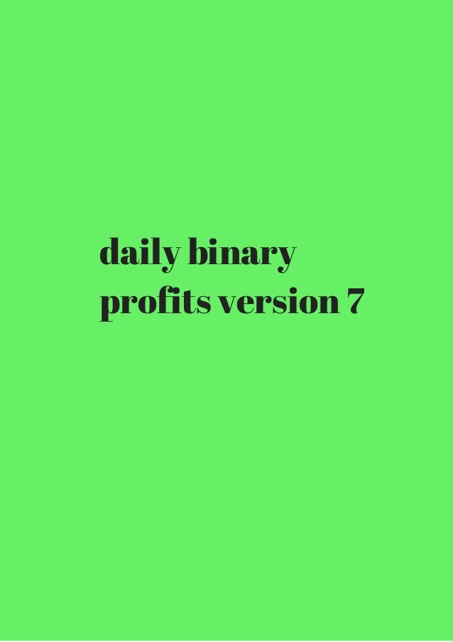 Leveraging daily binary option profits