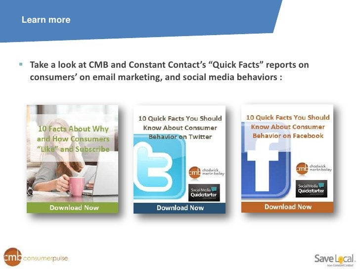 """Learn more Take a look at CMB and Constant Contact's """"Quick Facts"""" reports on  consumers' on email marketing, and social ..."""