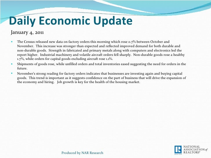 Daily Economic Update <ul><li>The Census released new data on factory orders this morning which rose 0.7% between October ...