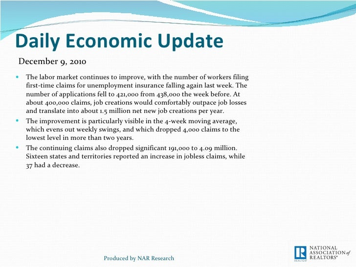 Daily Economic Update <ul><li>The labor market continues to improve, with the number of workers filing first-time claims f...