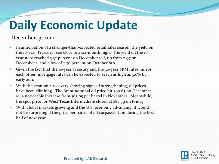Daily Economic Update <ul><li>In anticipation of a stronger-than-expected retail sales season, the yield on the 10-year Tr...