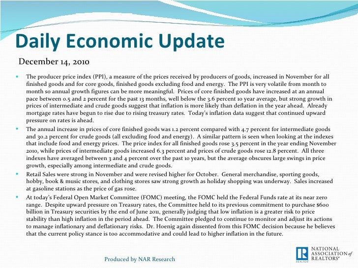 Daily Economic Update <ul><li>The producer price index (PPI), a measure of the prices received by producers of goods, incr...