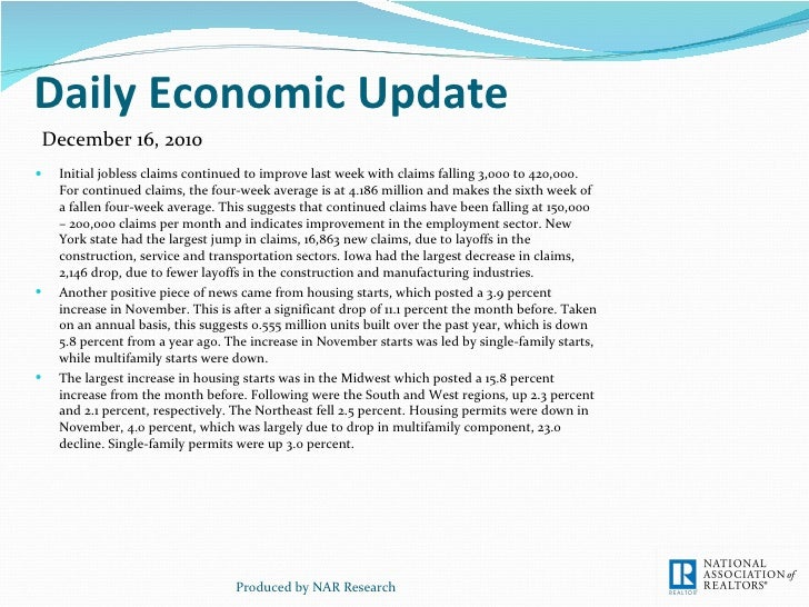 Daily Economic Update <ul><li>Initial jobless claims continued to improve last week with claims falling 3,000 to 420,000. ...