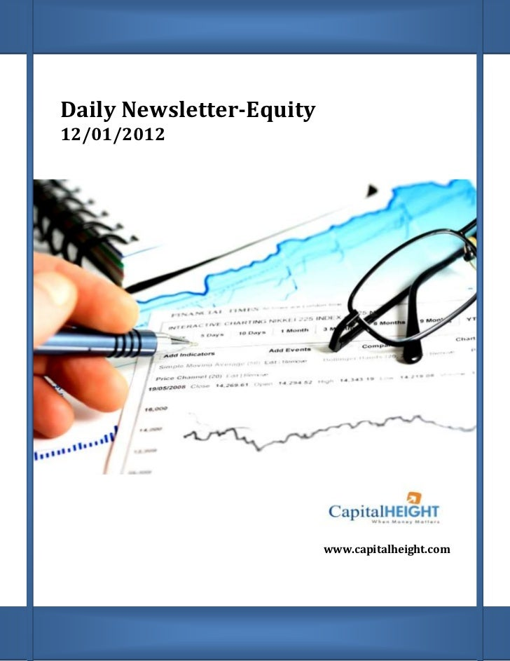 Daily Newsletter-Equity12/01/2012                          www.capitalheight.com