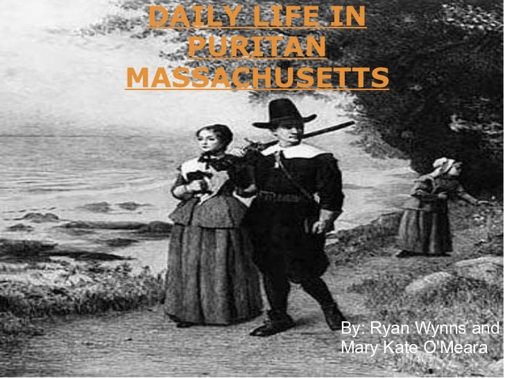 life of a child in the puritan society New england historic genealogical society ® supported by the   notable events of 17th-century english or colonial life and how they  puritans,  as.