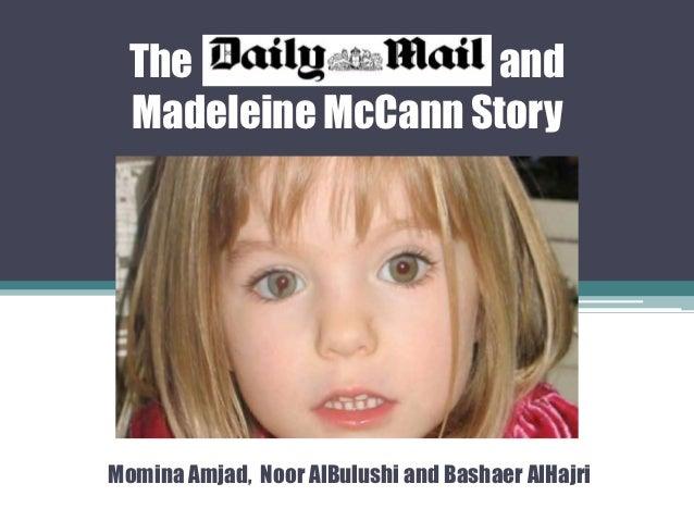 The               and  Madeleine McCann StoryMomina Amjad, Noor AlBulushi and Bashaer AlHajri