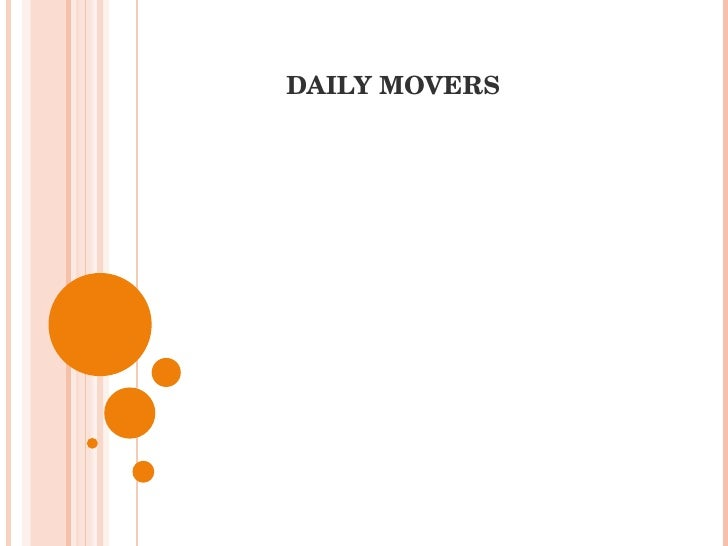 DAILY MOVERS