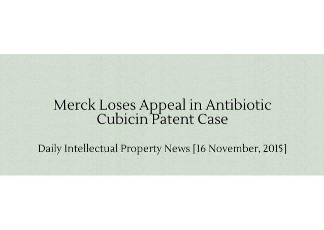 Merck Loses Appeal in Antibiotic Cubicin Patent Case