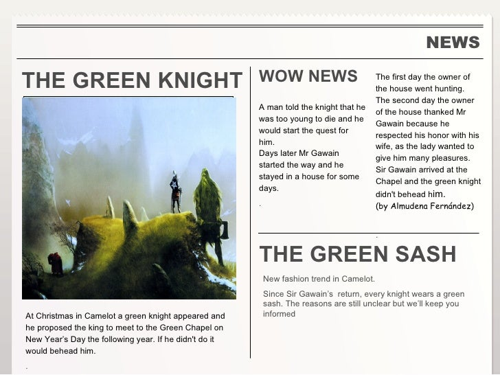 a monster lesson 09 sir gawain The new ecology of the late twentieth century, taking lessons from  it is in this  context that i wish to discuss sir gawain and the green knight (sggk,   amicable and the quarrelsome, the crude and civilized, he is a kind of monster,  but he  09) just as gawain is transformed by the journey, so too are we all  many.