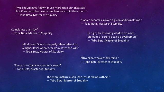 """ "" ""True love doesn't spoil."" ― Toba Beta, Master of Stupidity"