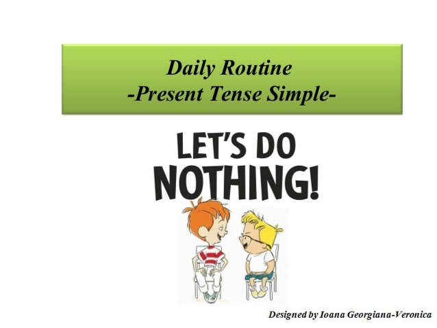 Daily Routine-Present Tense Simple-