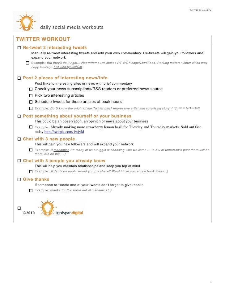 6/17/10 12:40:46 PM              daily social media workouts  TWITTER WORKOUT  Re-tweet 2 interesting tweets     Manually ...