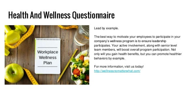 What is a wellness questionnaire?