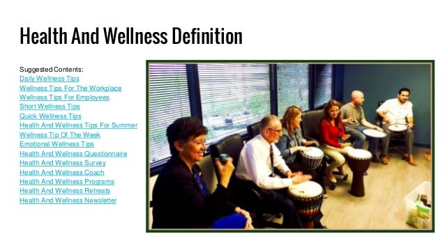 Health And Wellness Definition Suggested Contents Daily Tips