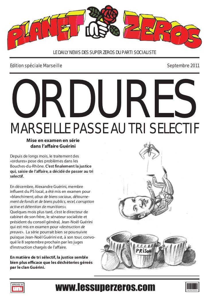 LE DAILY NEWS DES SUPER ZEROS DU PARTI SOCIALISTEORDURESEdition spéciale Marseille                                        ...