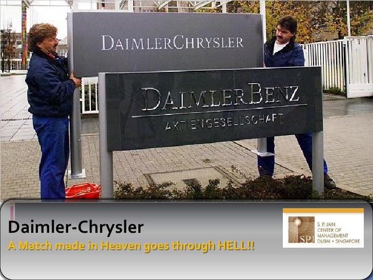 Daimler-Chrysler A Match made in Heaven goes through HELL!!