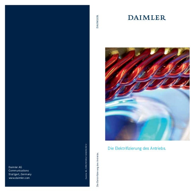Die Elektrifizierung des Antriebs.  Daimler AG, COM/M 5836/1638/00/0212  Daimler AG Communications Stuttgart, Germany www.d...