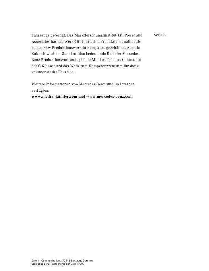 Fahrzeuge gefertigt. Das Marktforschungsinstitut J.D. Power and   Seite 3Associates hat das Werk 2011 für seine Produktion...
