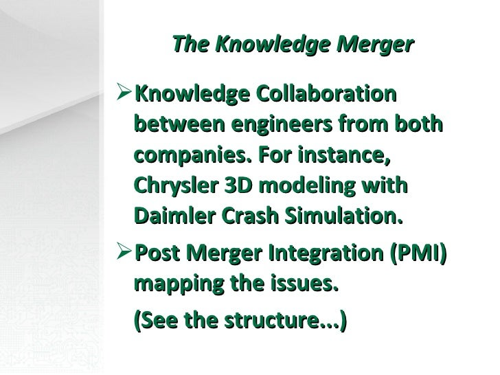 daimler chrysler post merger integration Co-chairmen of daimlerchrysler ag, announced their expectation that this deal would be not only the best strategic merger.