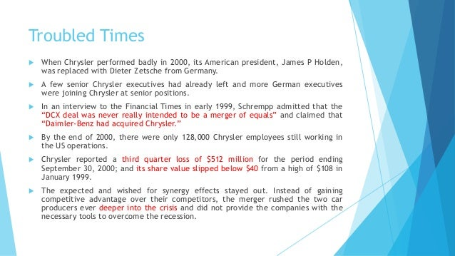 daimler chrysler a cultural mismatch Daimler-chrysler merger that took place in 1998 is quite interesting to observe  from a change standpoint a detailed analysis on different.