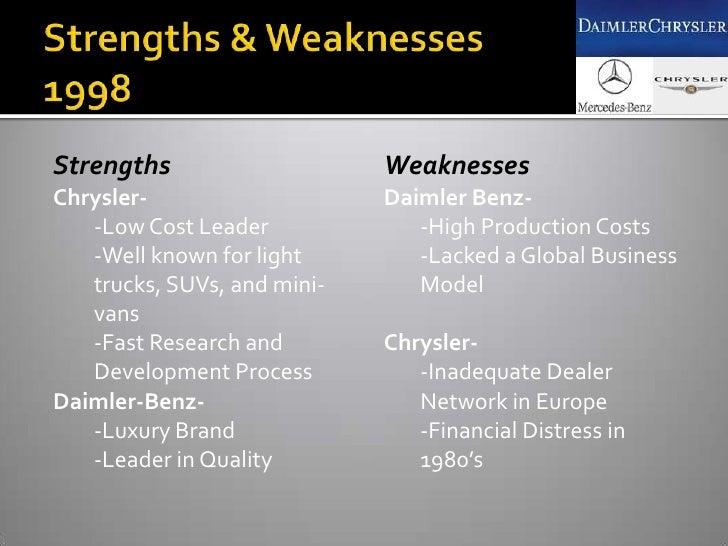 chrysler strengths and weaknesses Daimler Chrysler Ag: From Merger To Divorce