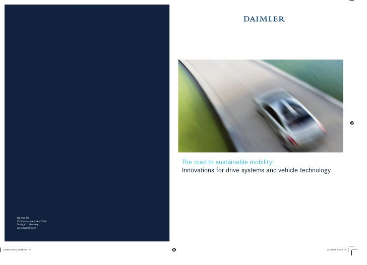 The road to sustainable mobility:                          Innovations for drive systems and vehicle technologyDaimler AGC...