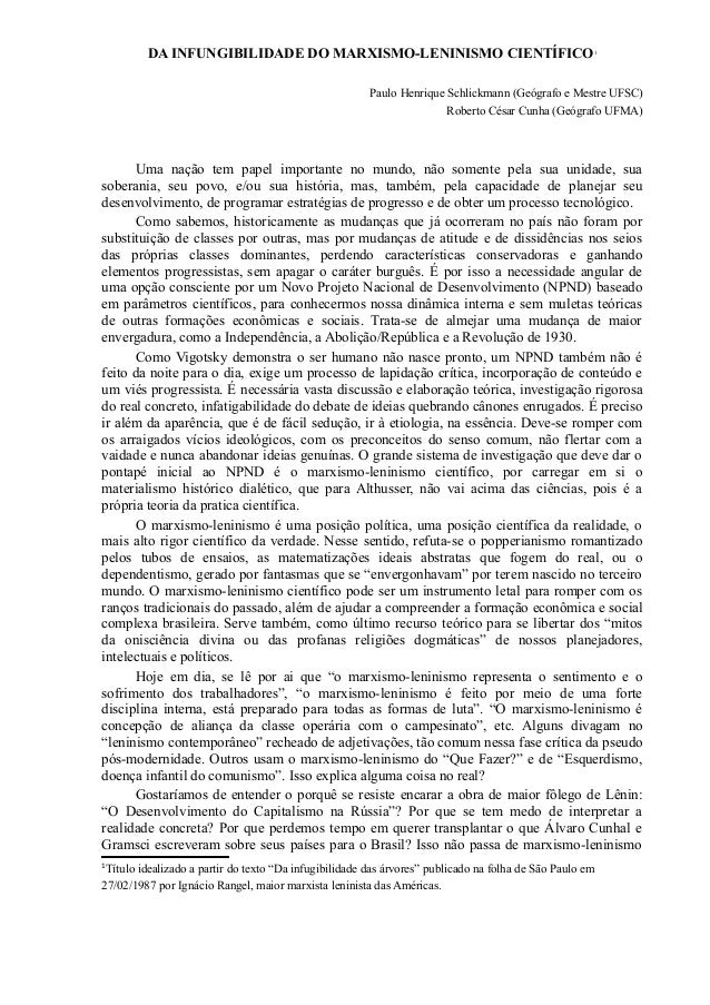 DA INFUNGIBILIDADE DO MARXISMO-LENINISMO CIENTÍFICO  1  Paulo Henrique Schlickmann (Geógrafo e Mestre UFSC) Roberto César ...