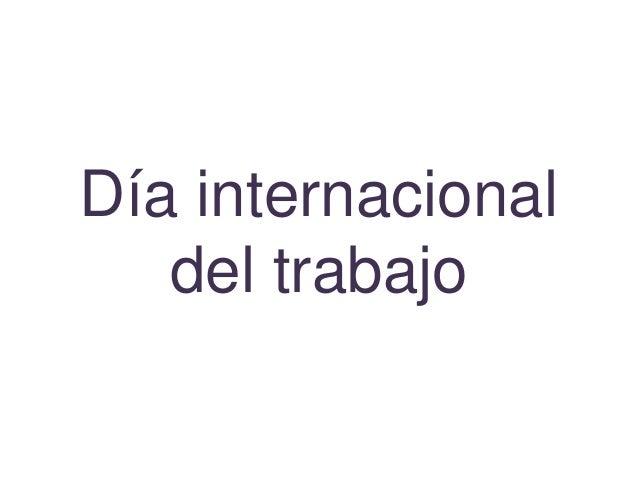 Día internacionaldel trabajo