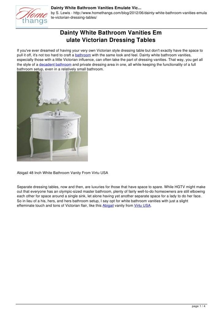 Dainty White Bathroom Vanities Emulate Vic...                     by S. Lewis - http://www.homethangs.com/blog/2012/06/dai...