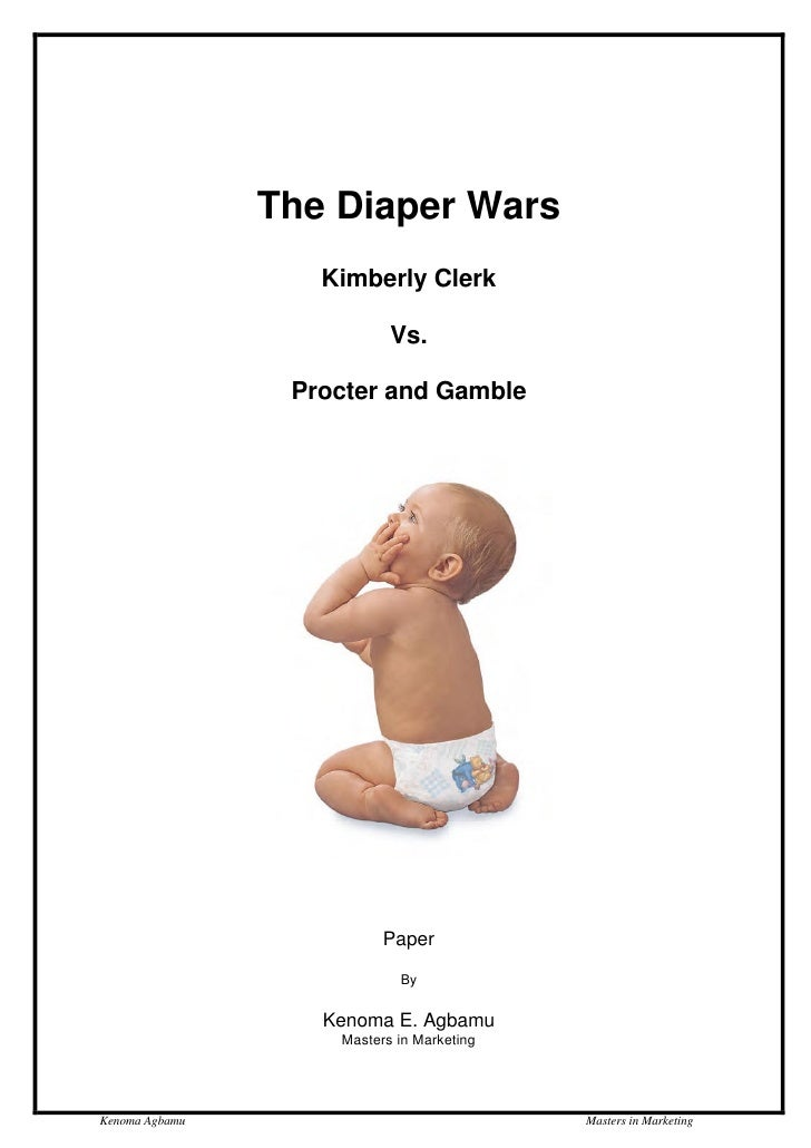 kimberly clark proctor gamble diaper wars