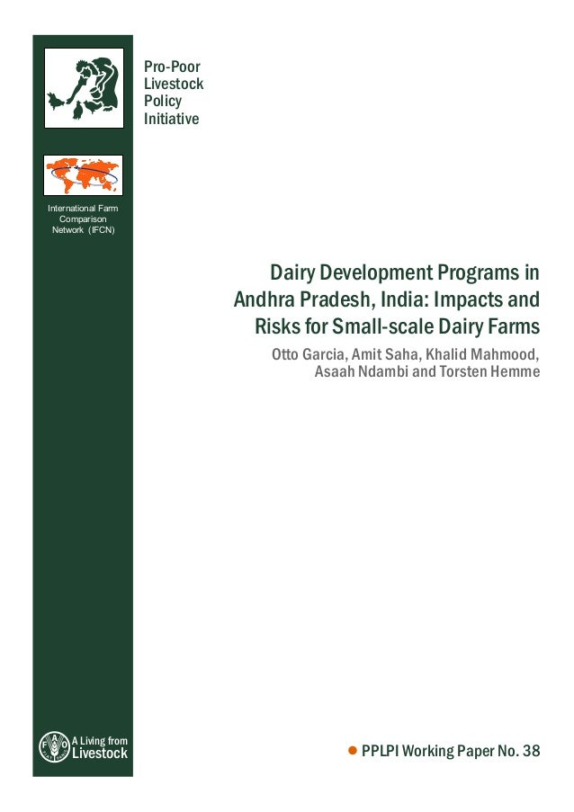 A Living from Livestock Pro-Poor Livestock Policy Initiative Dairy Development Programs in Andhra Pradesh, India: Impacts ...