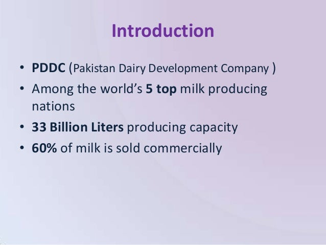 dairy sector of pakistan In 1980s, dairy sector in pakistan moved towards commercial side and development of rural commercial dairy farms started a typical rural dairy farm running on commercial basis consisted of about 30 animals of which 70% were females, including some cows.