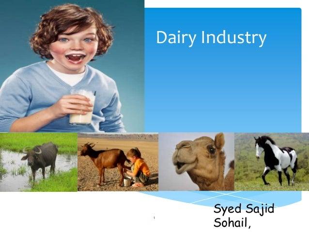 Dairy Industry 1 Syed Sajid Sohail,