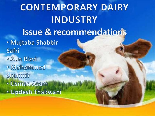 pakistan dairy industry Dairy industry in pakistan with the every passing day, dairy products are becoming costlier because live stock farming has not scientifically grown with the increase in population and also it did not match with the pace of urbanisation.