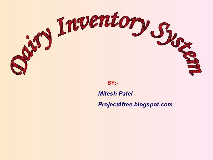 Dairy inventory system