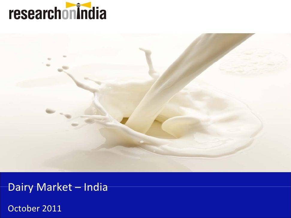 DairyMarket– IndiaDairy Market IndiaOctober2011