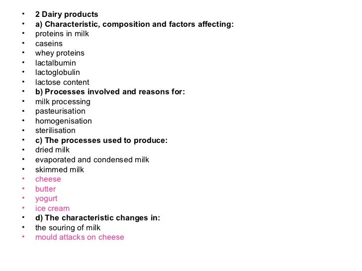 <ul><li>2 Dairy products  </li></ul><ul><li>a) Characteristic, composition and factors affecting: </li></ul><ul><li>protei...