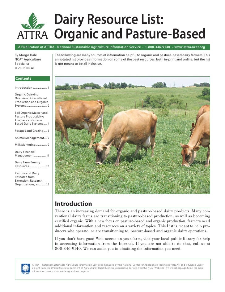 Dairy Resource List:  ATTRA Organic and Pasture-Based   A Publication of ATTRA - National Sustainable Agriculture Informat...