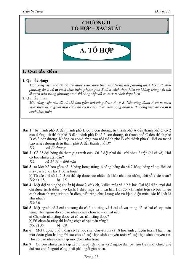Trần Sĩ Tùng Đại số 11 Trang 21 I. Qui tắc đếm 1. Qui tắc cộng: Một công việc nào đó có thể được thực hiện theo một trong ...
