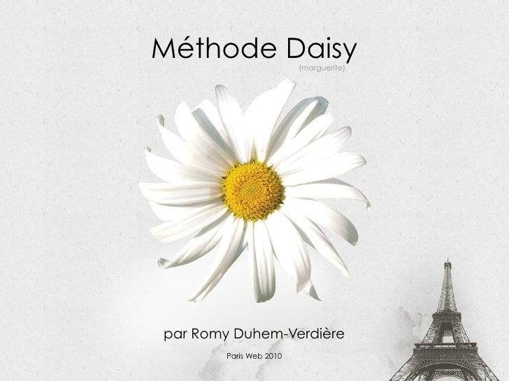Méthode Daisy                    (marguerite)                                   par Romy Duhem-Verdière Méthode Daisy : le...