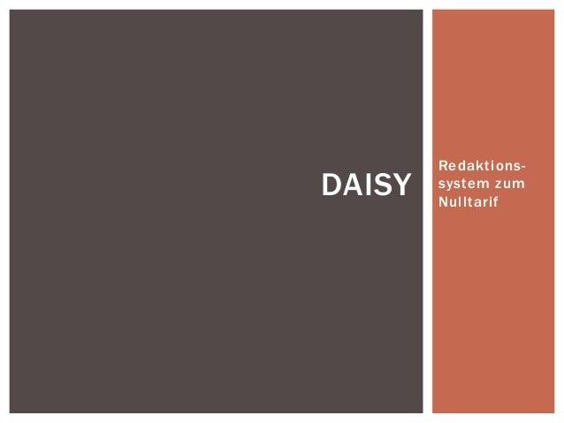 Redaktions- system zum Nulltarif DAISY