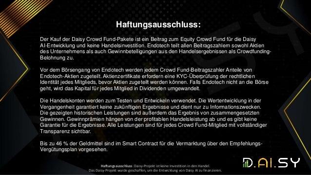 Haftungsausschluss: Der Kauf der Daisy Crowd Fund-Pakete ist ein Beitrag zum Equity Crowd Fund für die Daisy AI-Entwicklun...