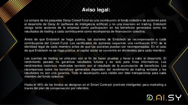 Aviso legal: La compra de los paquetes Daisy Crowd Fund es una contribución al fondo colectivo de acciones para el desarro...