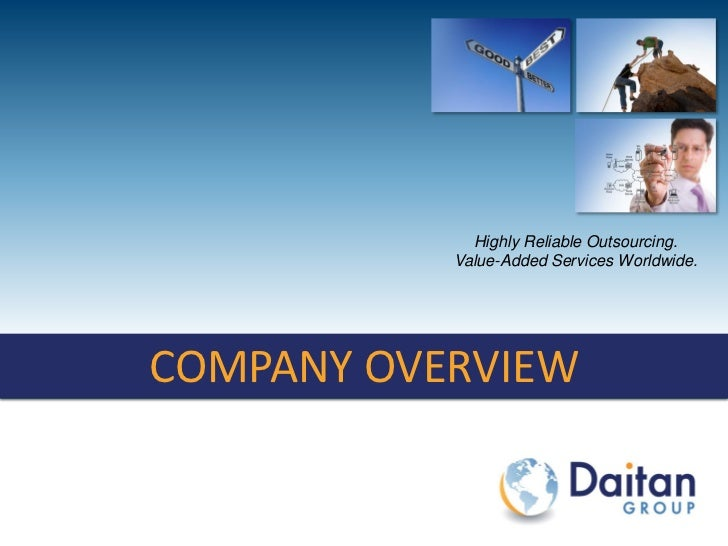 Highly Reliable Outsourcing.                                        Value-Added Services Worldwide.COMPANY OVERVIEW  COMPA...
