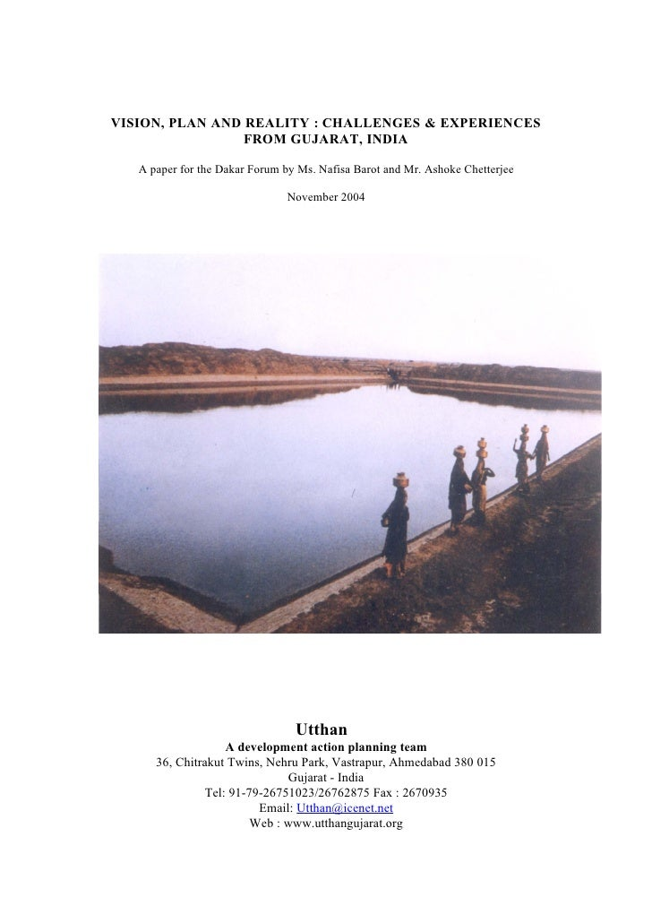VISION, PLAN AND REALITY : CHALLENGES & EXPERIENCES                  FROM GUJARAT, INDIA     A paper for the Dakar Forum b...