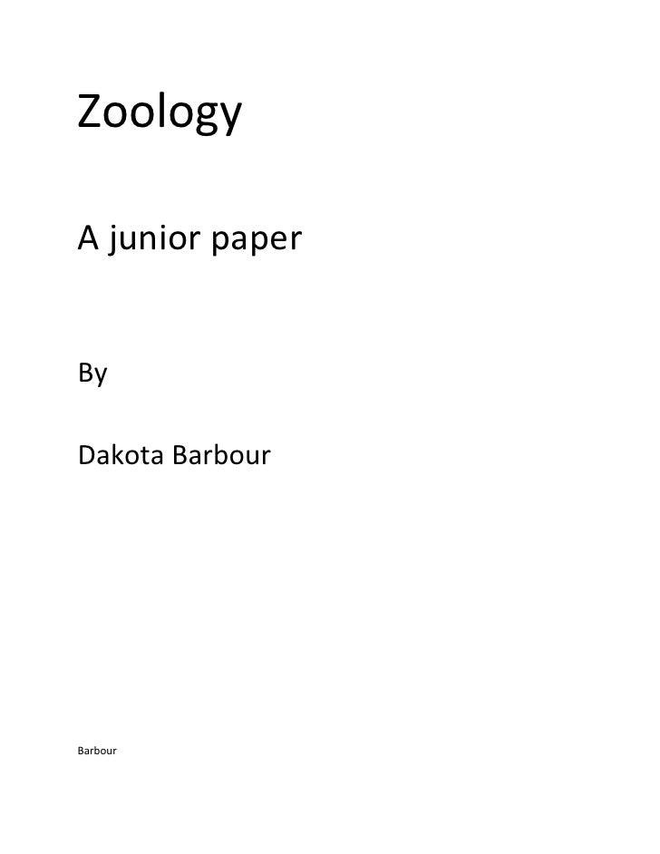 ZoologyA junior paperByDakota BarbourBarbour