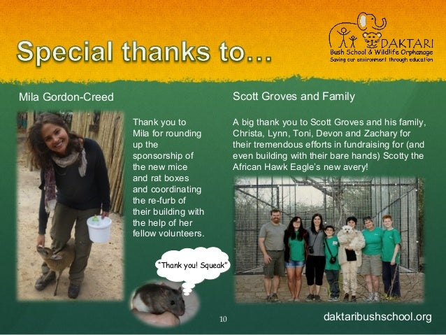 daktaribushschool.org10 Scott Groves and Family A big thank you to Scott Groves and his family, Christa, Lynn, Toni, Devon...