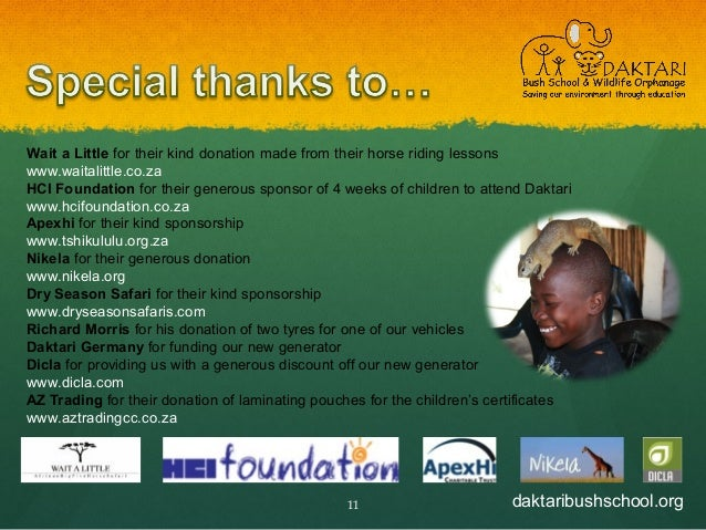 daktaribushschool.org11 Wait a Little for their kind donation made from their horse riding lessons www.waitalittle.co.za H...