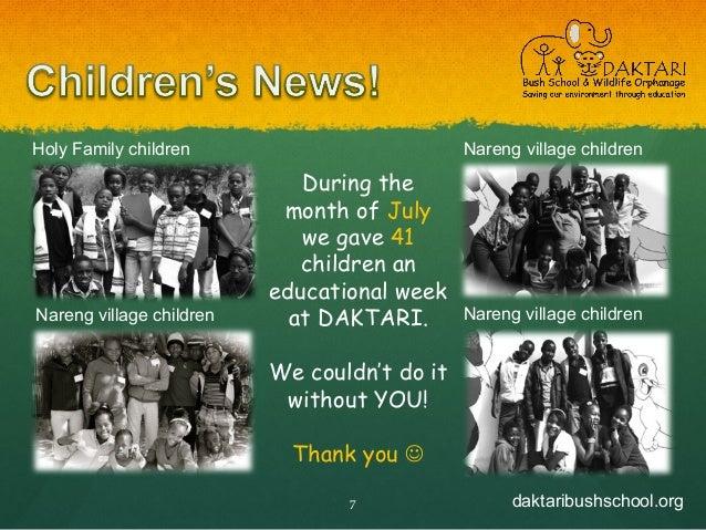 daktaribushschool.org7 Holy Family children Nareng village children Nareng village children Nareng village children During...
