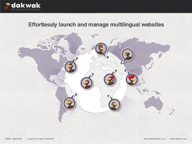 Effortlessly launch and manage multilingual websitesEffortlessly launch and manage multilingual websiteswww.dakwak.comwww....